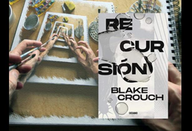 Reseña del libro RECURSIÓN de Blake Crouch