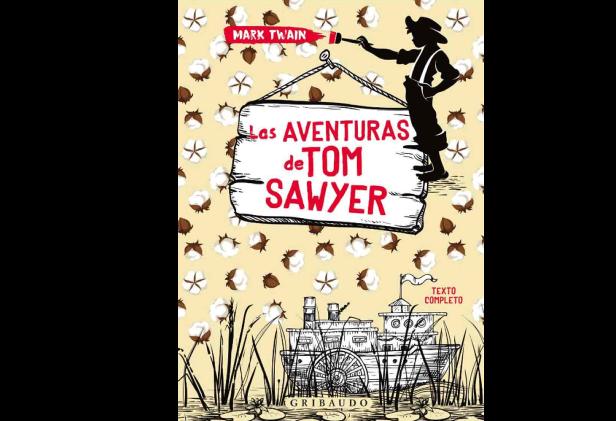 LAS AVENTURAS DE TOM SAWYER – GRIBAUDO
